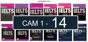 trọn bộ Cambridge IELTS 1-14 full pdf + audio