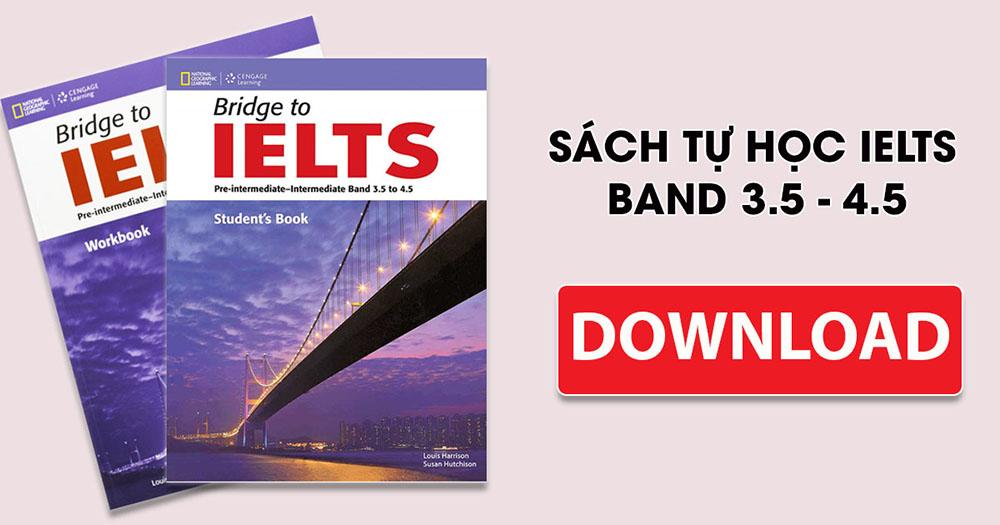 Bridge to IELTS - Sách tự học IELTS band 3.5-4.5