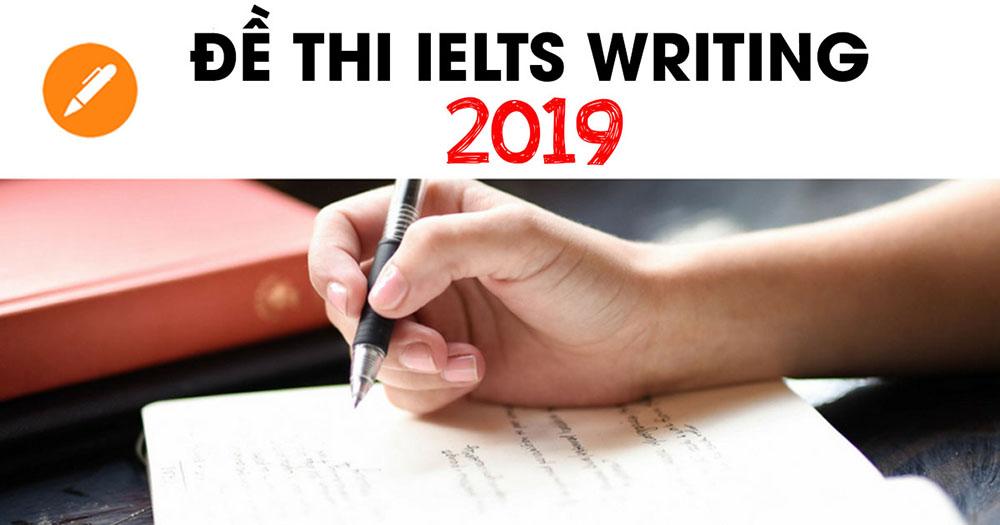 Image result for Tổng hợp đề thi IELTS Writing 2019 mới nhất