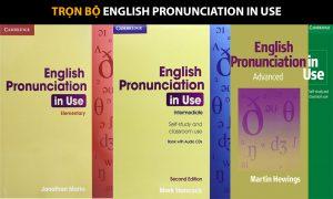 Bộ sách English Pronunciation in Use