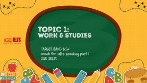 WORK & STUDIES