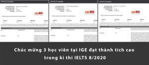 Chúc mừng 3 học viên tại IGE đạt thành tích cao trong kì thi IELTS 8/2020