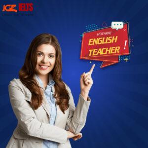 tuyển dụng giáo viên tiếng anh igeielts
