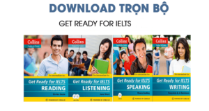 DOWNLOAD MIỄN PHÍ TRỌN BỘ GET READY FOR IELTS BY COLLINS 16