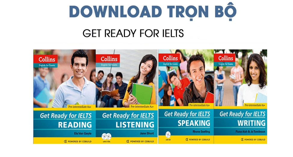 DOWNLOAD MIỄN PHÍ TRỌN BỘ GET READY FOR IELTS BY COLLINS 1