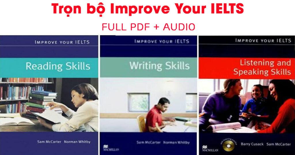Download trọn bộ 4 Ebook Improve Your IELTS 1