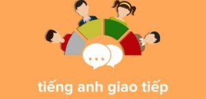 Cách học tiếng Anh giao tiếp hiệu quả 1
