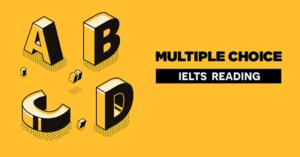 ielts reading multiple choice